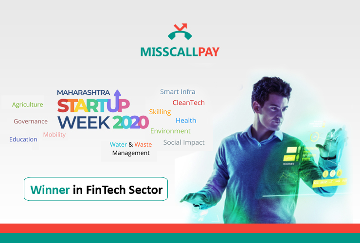 Maharashtra Startup week recognises MissCallPay as a leading payment solution