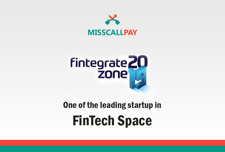 Fintegrate 2019 honors MissCallPay as one of the leading startups in Fintech space